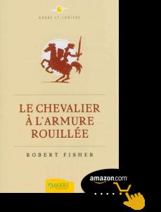 Dieu-Le-Chevalier-à-l'armure-rouillée-de-Robert-Fisher