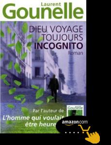 Dieu-voyage-toujours-incognito-de-Laurent-Gounelle