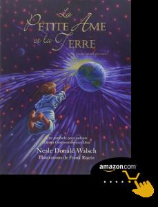 La-petite-âme-et-la-Terre,-je-suis-quelqu'un-de-Neale-Donald-Walsh
