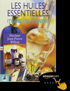Les-huiles-essentielles,-médecine-d'avenir-de-Jean-Pierre-Willem