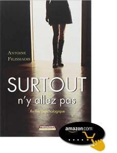 Surtout-n'y-allez-pas-!-de-Antoine-Filissiadis