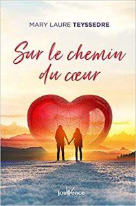 Livre : Sur le chemin du coeur