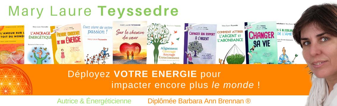 Mary Laure Teyssedre : Autrice Énergéticienne, diplômée Barbara Ann Brennan Healing School Science